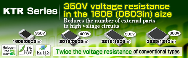350V voltage resistance in the 1608 (0603in) size